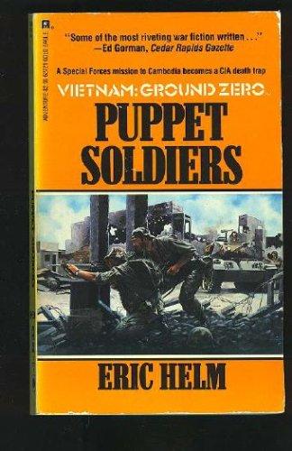 Puppet Soldiers (Vietnam: Ground Zero, No 21) (Vietnam Ground Zero, No 21), Eric Helm