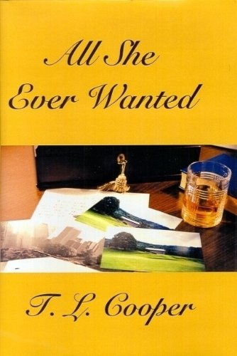 All She Ever Wanted by T. L. Cooper ebook deal