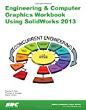 img - for Engineering & Computer Graphics Workbook Using SolidWorks 2013 book / textbook / text book