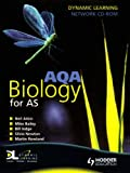 AQA Biology for AS Dynamic Learning (0340949066) by Rowland, Martin