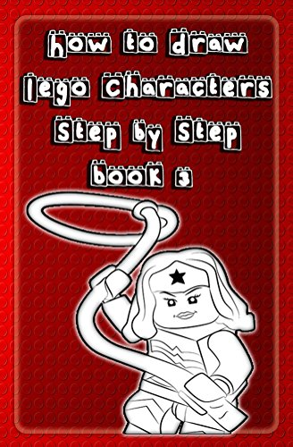 How to Draw Lego Characters Step by Step Book 3: Learn to Draw Lego Super heros, Monsters Fighters & many more for Kids & Beginners (Drawing Lego Instruction Book) (Draw Lego compare prices)