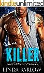 Call Me Killer: A Bad Boy Romance