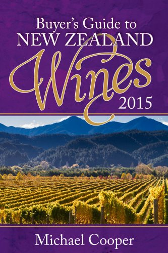 Buyer's Guide to New Zealand Wines 2015 (Michael Cooper's Buyer's Guide to New Zealand Wines)