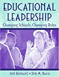 img - for Educational Leadership: Changing Schools, Changing Roles book / textbook / text book