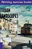 Urban Landscapes (8495323060) by Parramon, Jose M.