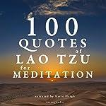 100 Quotes of Lao Tzu for Meditation |  divers auteurs