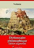 Dictionnaire philosophique (Nouvelle �dition augment�e)