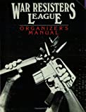 War Resisters League Organizer's Manual