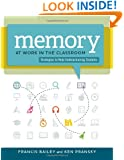 Memory at Work in the Classroom: Strategies to Help Underachieving Students