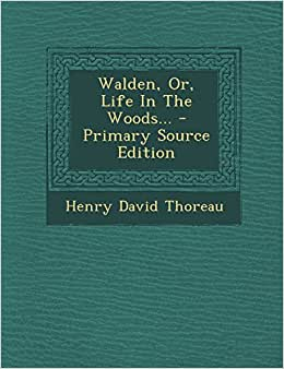 walden or life in the woods henry david thoreau. Black Bedroom Furniture Sets. Home Design Ideas