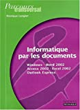 Parcours transversal : Informatique par les documents : Windows - Word 2002 (XP) - Access 2002 (XP) - Excel 2002 (XP) - Outlook Express, 2nde professionnelle ... BEP Secrtariat et comptabilit (Fiches)