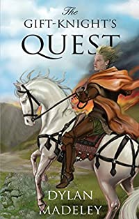 The Gift-knight's Quest by Dylan Madeley ebook deal