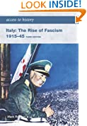 Access to History: Italy: The Rise of Fascism 1915-1945: Third edition