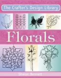 Florals (Crafter's Design Library)