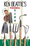 img - for Trowel Tips: Canada's Garden Guru book / textbook / text book