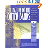 The Nature of the Outer Banks: Environmental Processes, Field Sites, and Development Issues, Corolla to Ocracoke...