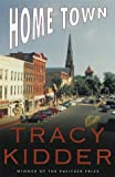 Home Town (0679455884) by Tracy Kidder