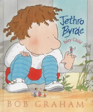 Jethro Byrde, Fairy Child