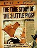 The True Story of the 3 Little Pigs (0670827592) by Scieszka, Jon