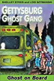 img - for Ghost on Board: Gettysburg Ghost Gang #2 (Gettysburg Ghost Gang (Paperback)) book / textbook / text book