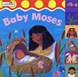 Baby Moses (First Bible Stories) (1844222519) by Joyce, Melanie