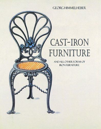 Cast-Iron Furniture: And all other Forms of Furniture