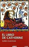 El libro de Catherine / Catherine, called Birdy (Spanish Edition)