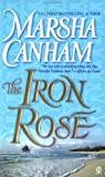 The Iron Rose (0451208153) by Marsha Canham