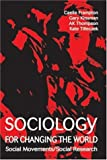 Sociology for Changing the World: Social Movements/ Social Research (1552661830) by Frampton, Caelie