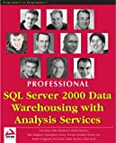 img - for Professional SQL Server 2000 Data Warehousing with Analysis Services book / textbook / text book
