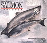 Salmon Cookbook (0877014531) by McNair, James