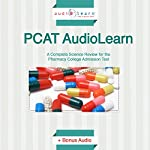 PCAT AudioLearn: Complete Science Review for the PCAT! |  AudioLearn Pharmacy Content Team