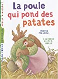 img - for La Poule Qui Pond DES Patates (French Edition) book / textbook / text book