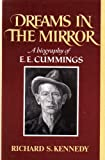 img - for Dreams in the Mirror: Biography of E.E. Cummings book / textbook / text book