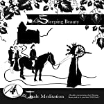 Sleeping Beauty: Tale Meditation |  Brüder Grimm,Tommi Horwath,Susi Ramberger