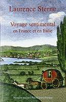 Voyage sentimental en France et en Italie : Par M. Yorick