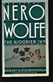 The Bloodied Ivy (Nero Wolfe)