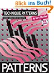 Technique Patterns: Book & CD [With CD]