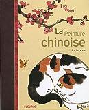 echange, troc Lucy Wang - La peinture chinoise : Animaux