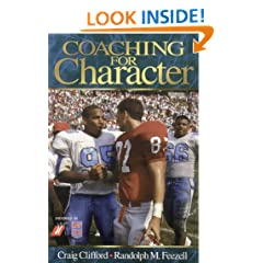 Coaching for Character: Reclaiming the Principles of Sportsmanship