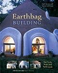Earthbag Building: The Tools, Tricks...