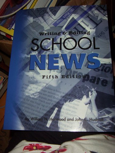 Writing & Editing School News 5th Edition