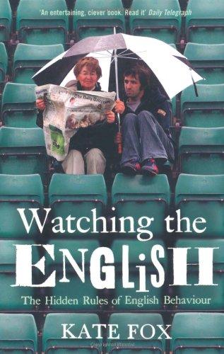 Buchseite und Rezensionen zu 'Watching the English. The Hidden Rules of English Behaviour.' von Kate Fox
