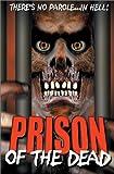 echange, troc Prison Of The Dead [Import USA Zone 1]