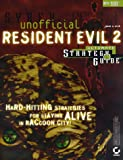 JR Rich Unofficial Resident Evil 2 Ultimate Strategy Guide