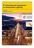 img - for 9th International Symposium on Automotive Lighting - ISAL 2011 - Proceedings book / textbook / text book
