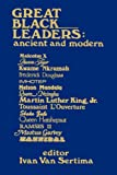 Great Black Leaders: Ancient and Modern (Journal of African Civilizations, Vol. 9)