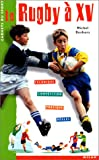 img - for Le rugby   XV book / textbook / text book