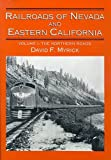 img - for Railroads of Nevada and Eastern California, Vol. 1: The Northern Roads book / textbook / text book