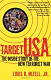 img - for Target U.S.A.: The Inside Story of the New Terrorist War book / textbook / text book